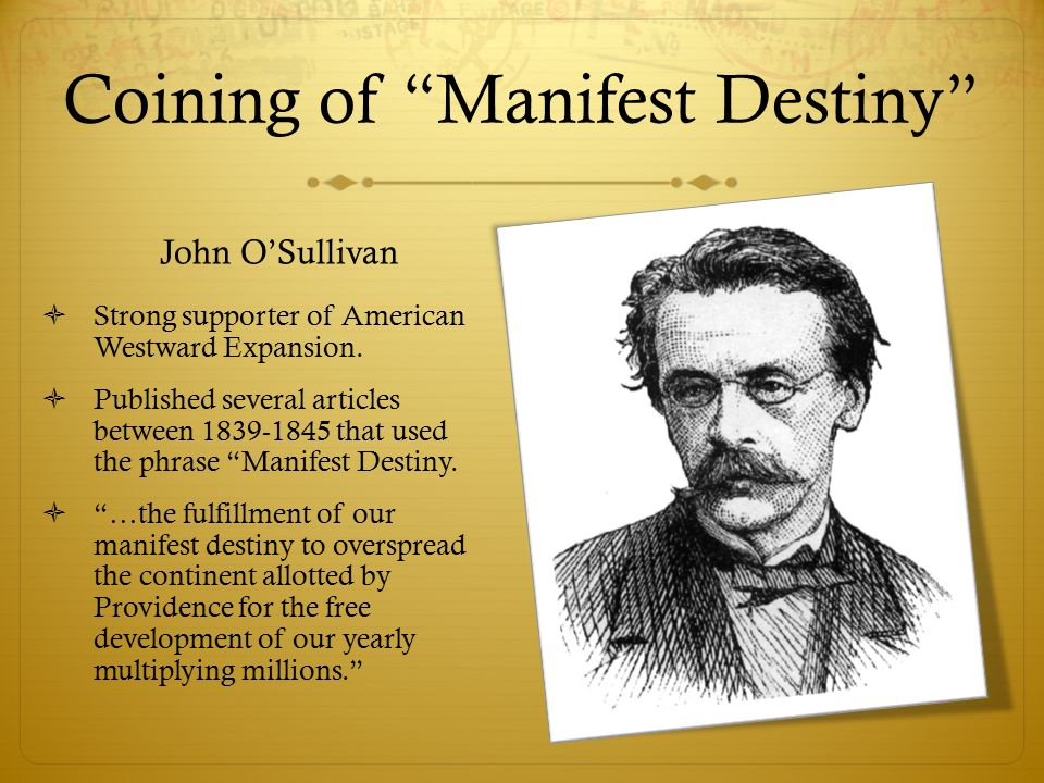 Resultado de imagen de manifest destiny John L. Sullivan