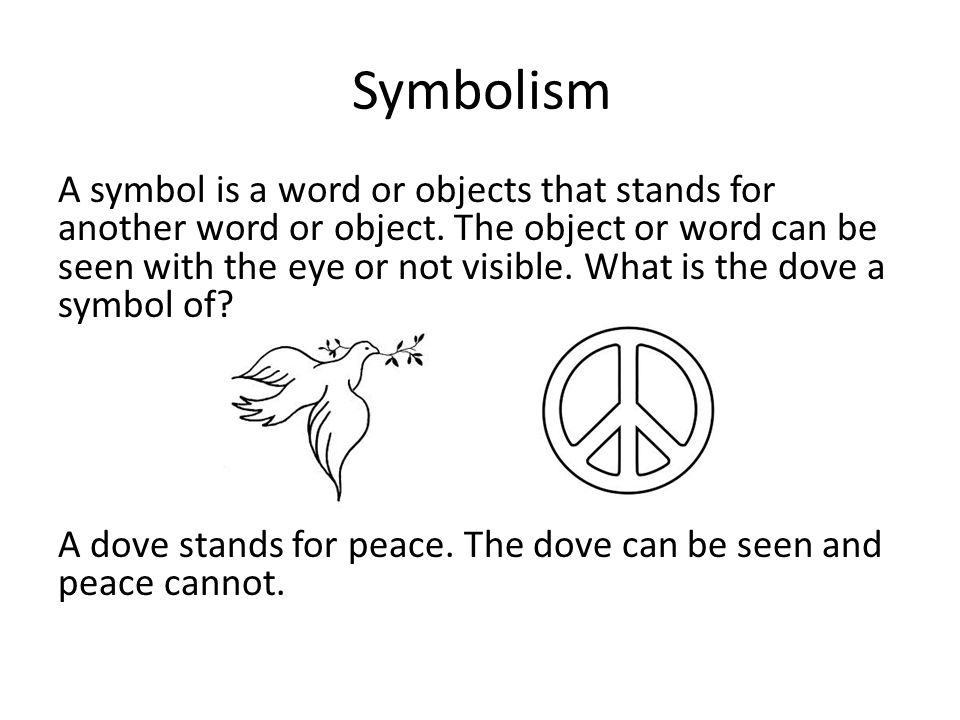 Symbolism As I Grew Older Symbolism A Symbol Is A Word Or Objects