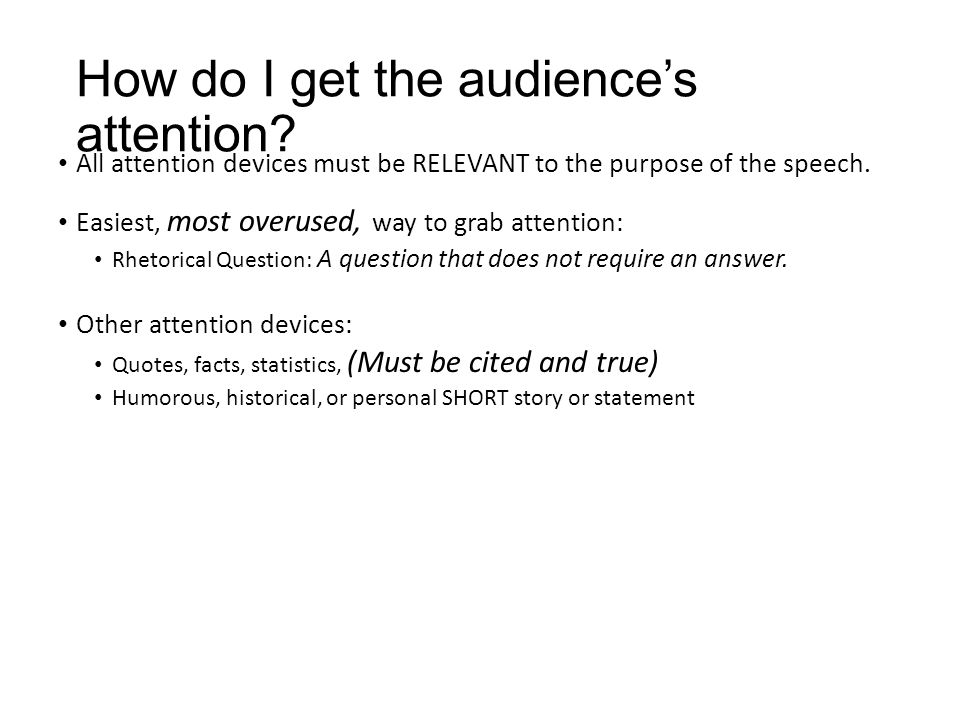 Speech Format Introduction Attention device State purpose of