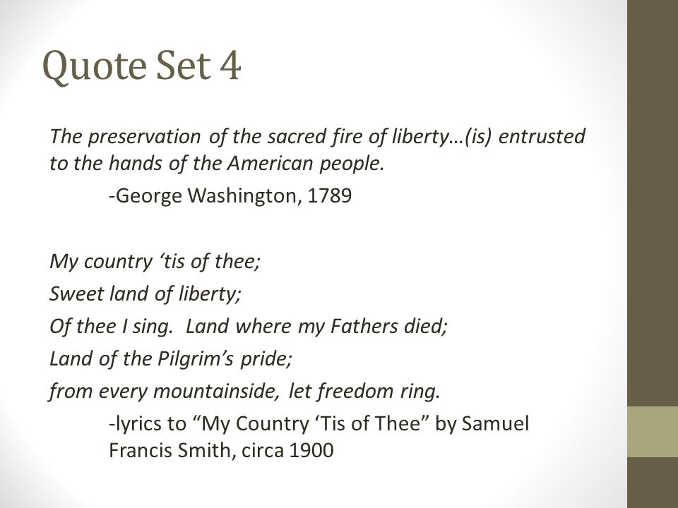 Lyric my country tis of thee lyrics : Write one principle or ideal that can be extracted from the quotes ...