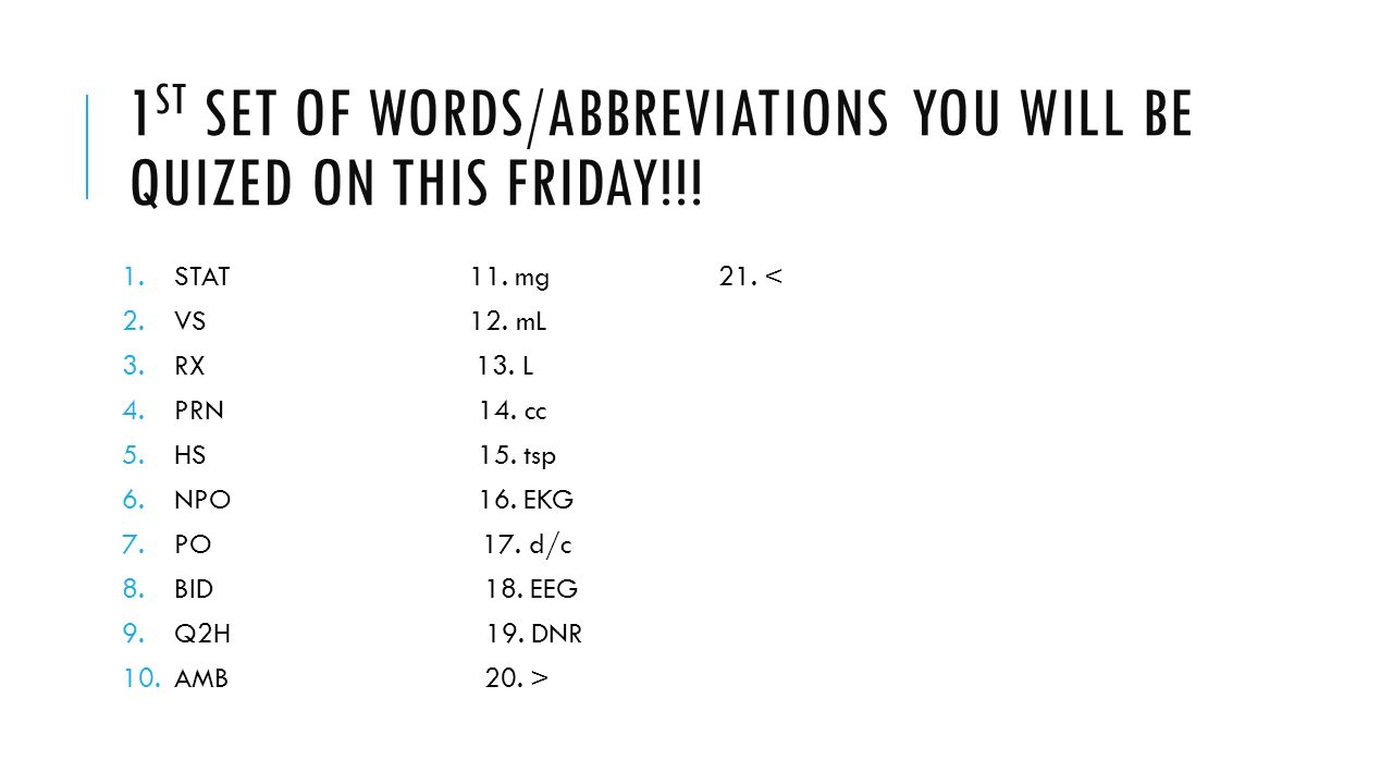 ABBREVIATIONS (TUESDAY/WED) Identify abbreviations commonly used in ...