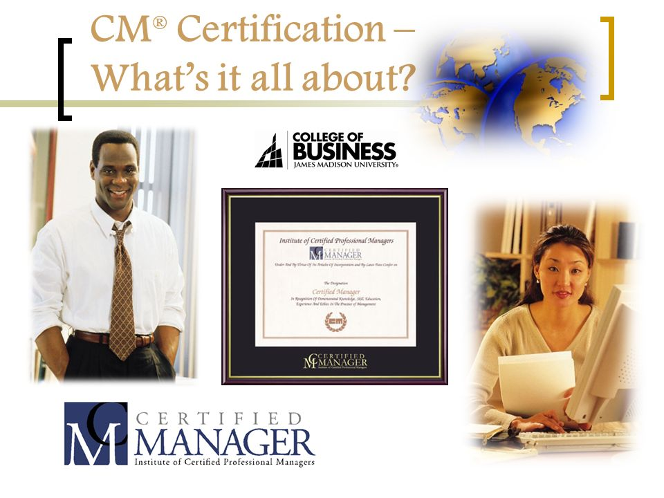 Cm Certification Whats It All About A Certification Quiz