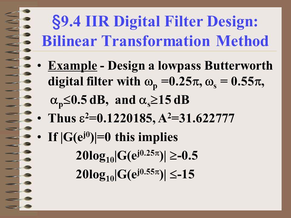 Chapter 9-10 Digital Filter Design  Objective