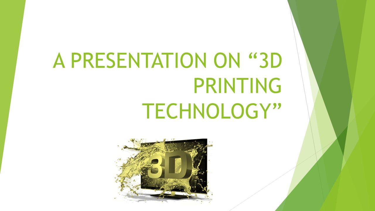 3d printing |authorstream.