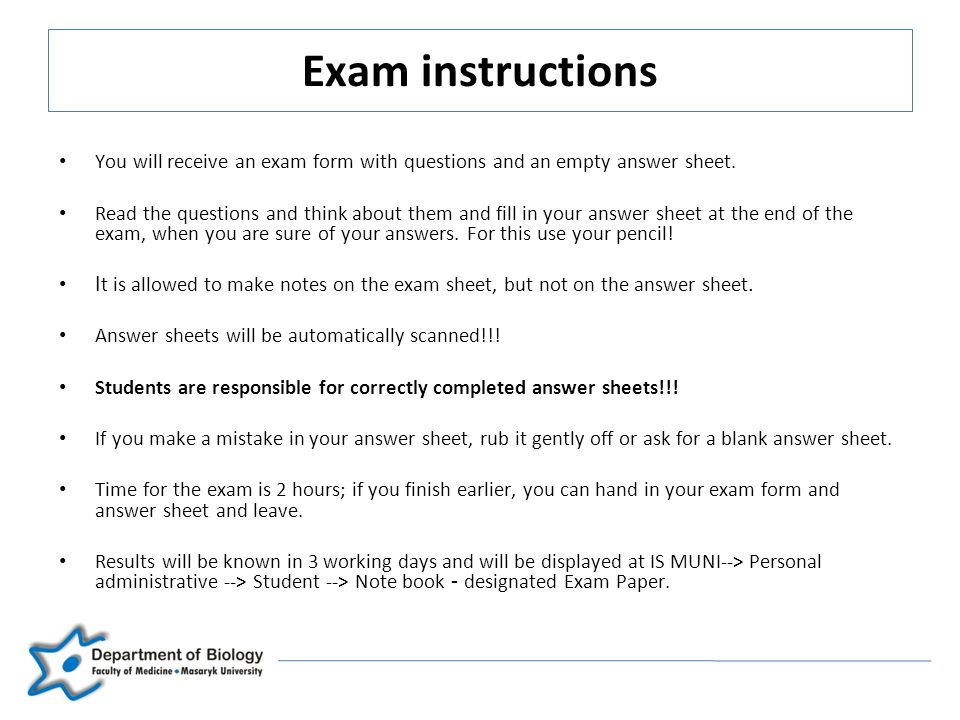 Exam instructions 2008/2009 Department of Biology Faculty of