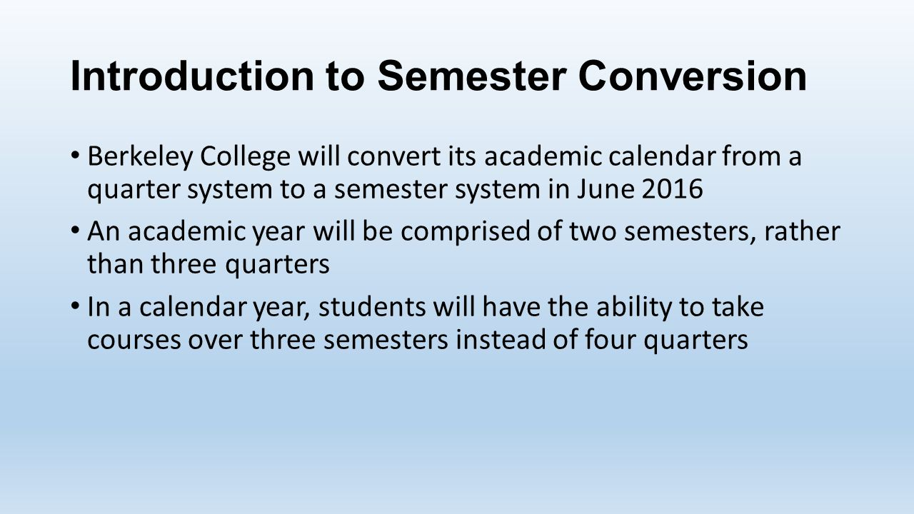 Berkeley Academic Calendar.What You Need To Know Introduction To Semester Conversion Berkeley