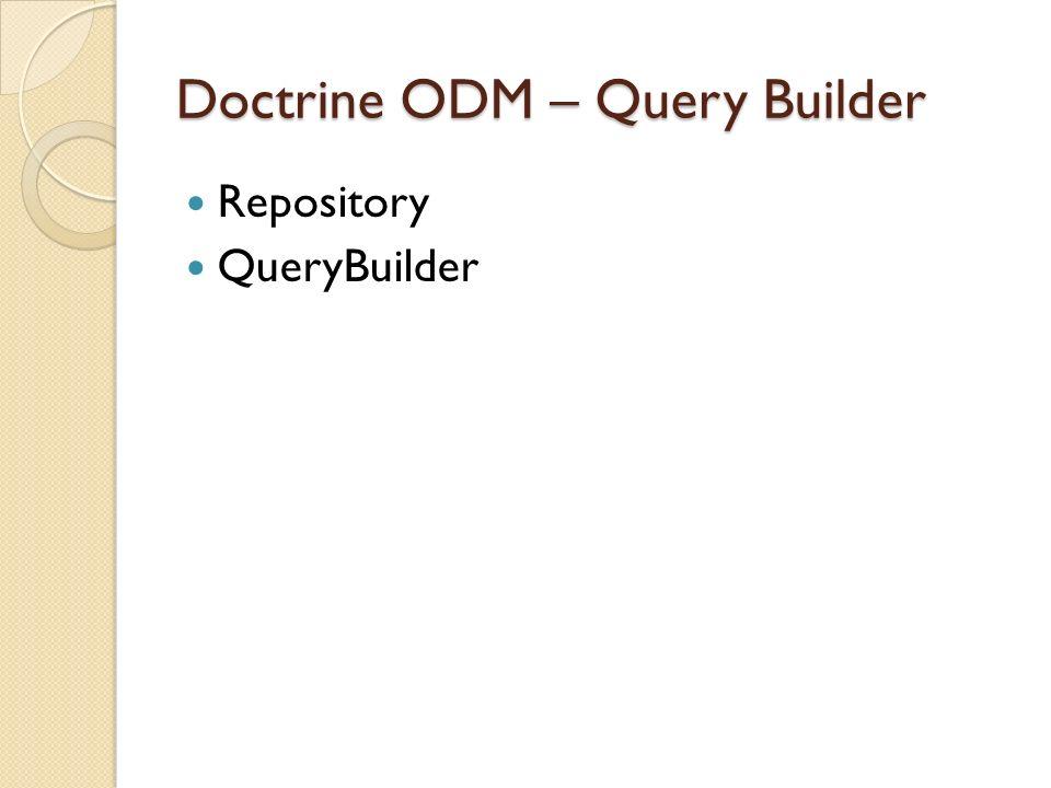 MongoDB - Overview - Doctrine ODM - Symfony2 with Doctrine ODM