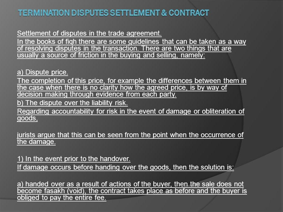 Settlement Of Disputes In The Trade Agreement In The Books Of Fiqh