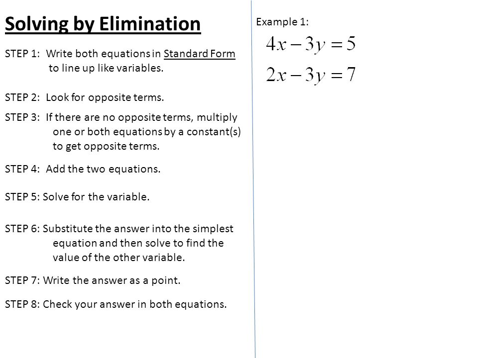 Solving By Elimination Example 1 Step 2 Look For Opposite Terms