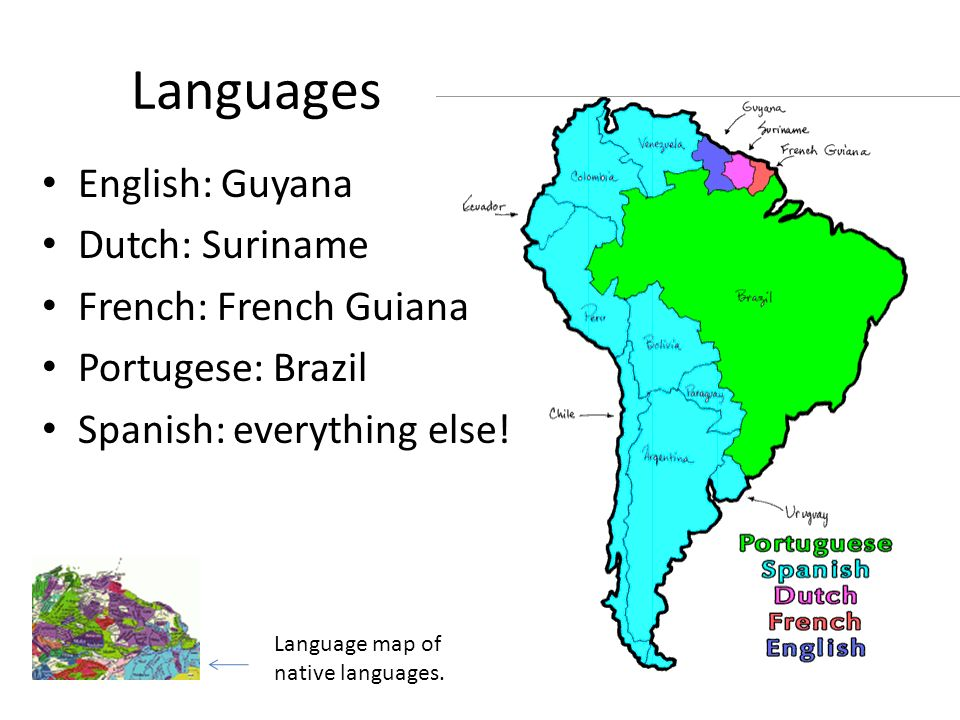 South America Geography Facts Languages English Guyana Dutch