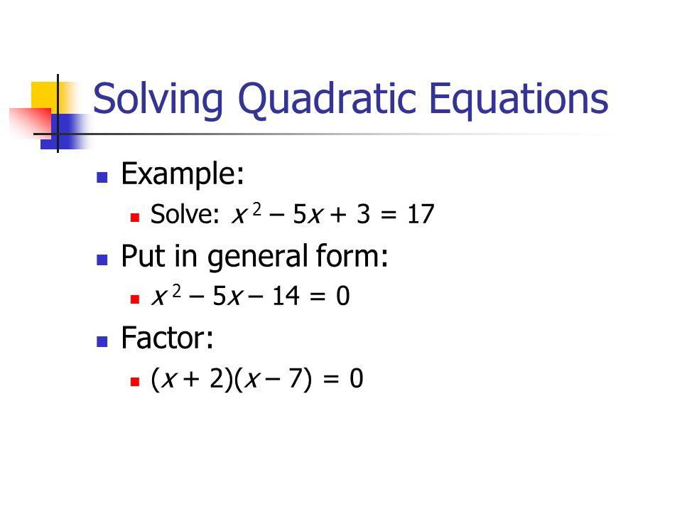 solving quadratic equations quadratic equations: think of other