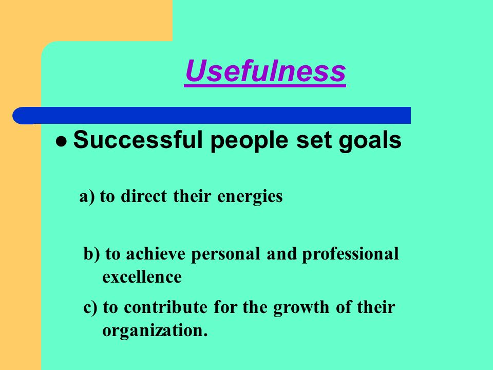 A V V Rama Kumar,FM,STC,TIRUPATI GOAL - DEFINITION Goal is