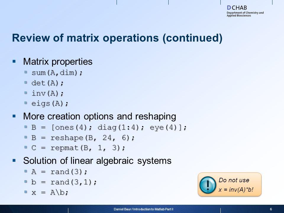 Introduction to Matlab Part II 1Daniel Baur / Introduction