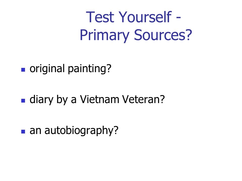 Test Yourself - Primary Sources original painting diary by a Vietnam Veteran an autobiography