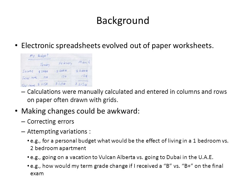 Spreadsheets You will learn about some important features of ...