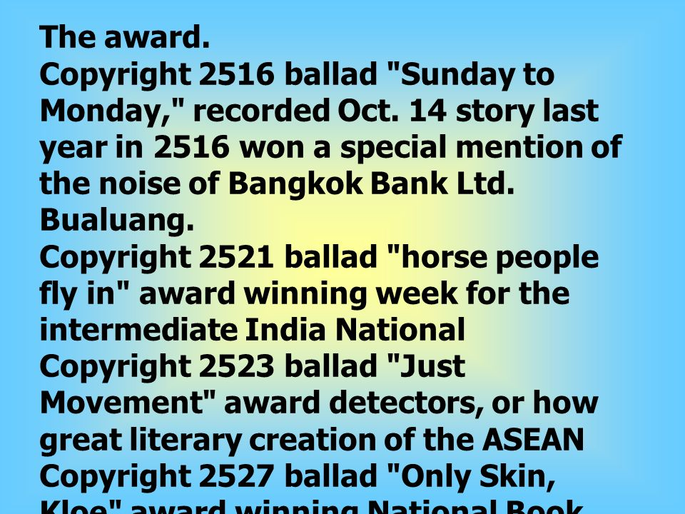 The award. Copyright 2516 ballad Sunday to Monday, recorded Oct.
