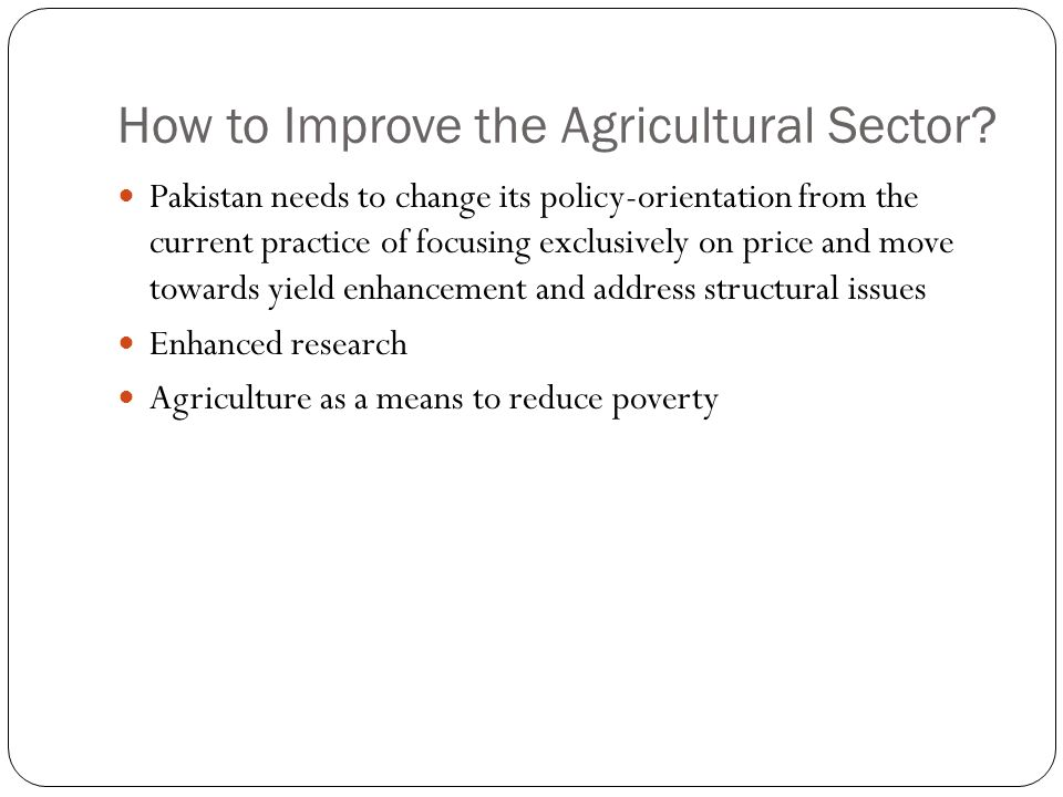 How to Improve the Agricultural Sector.