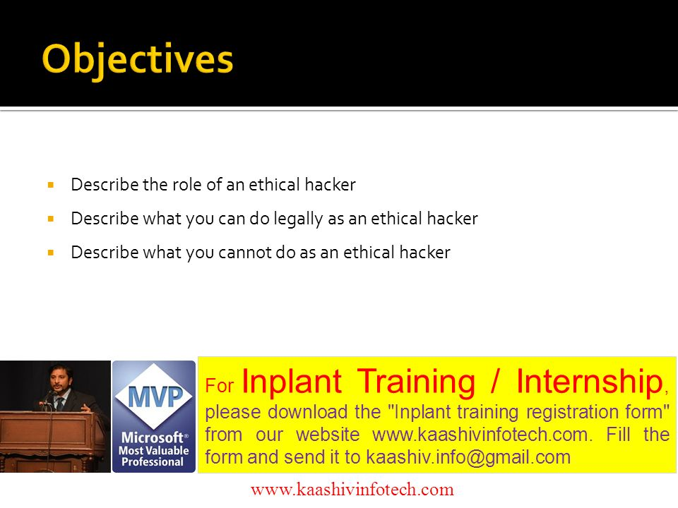 Presents Ethical Hacking For Inplant Training / Internship, please