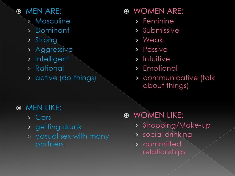 What do dominant men like