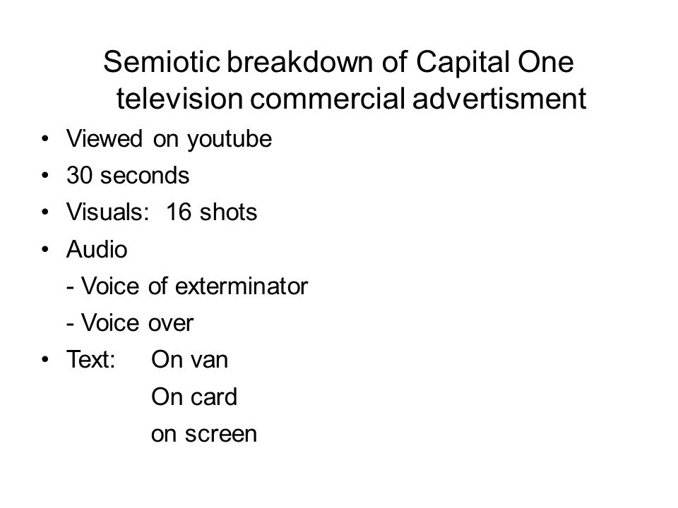 Semiotic breakdown of Capital One television commercial advertisment