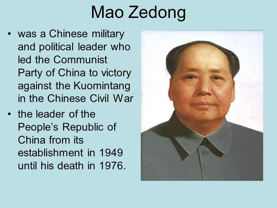 a biography of the chinese leader mao zedong Sun yat-sen is considered to be the founding father of the republic of china (not to be confused with the people's republic of china, fathered by mao zedong and currently the ruling government in.