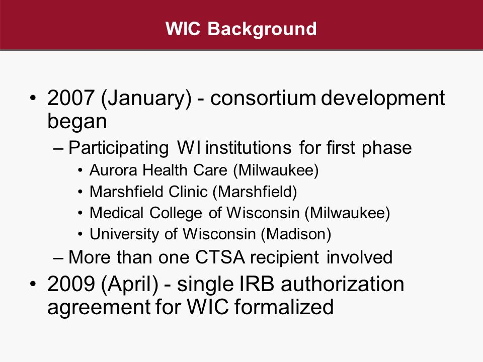 Wisconsin Irb Consortium Wic A Model For Multi Site Irb Review