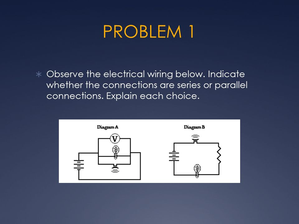 understanding electricity physical science chapters 6,7,8,and pptproblem 1  observe the electrical wiring below