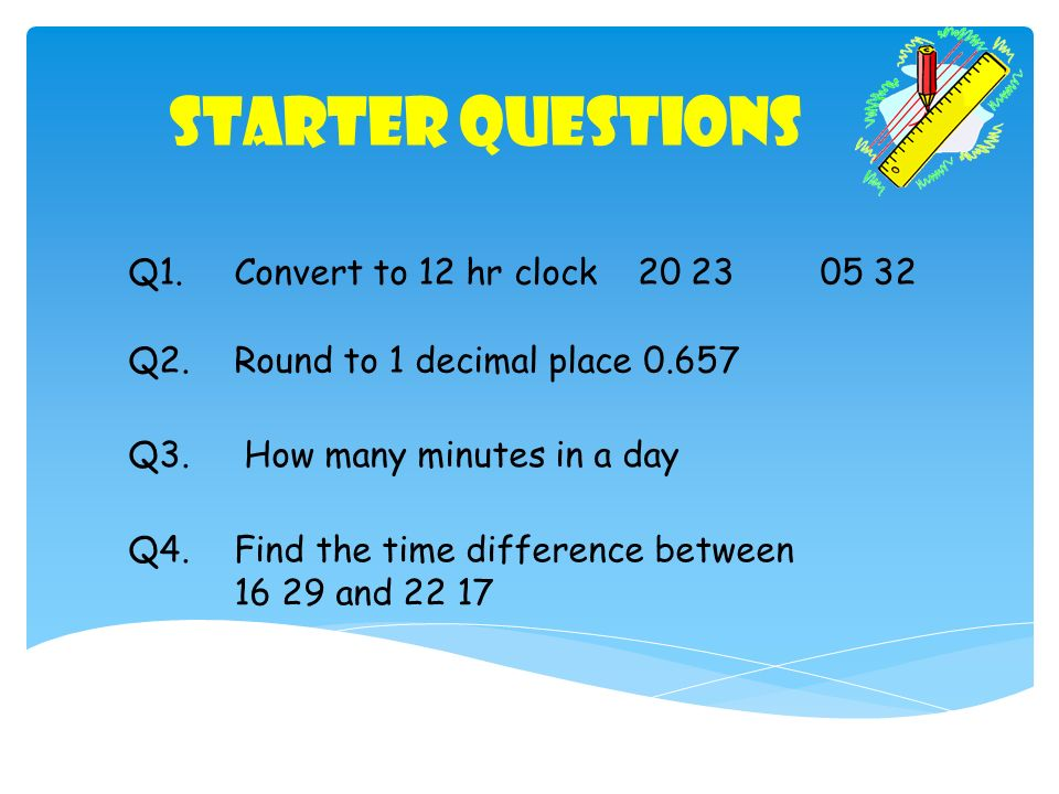 Convert To 12 Hr Clock Q2 Round 1 Decimal Place