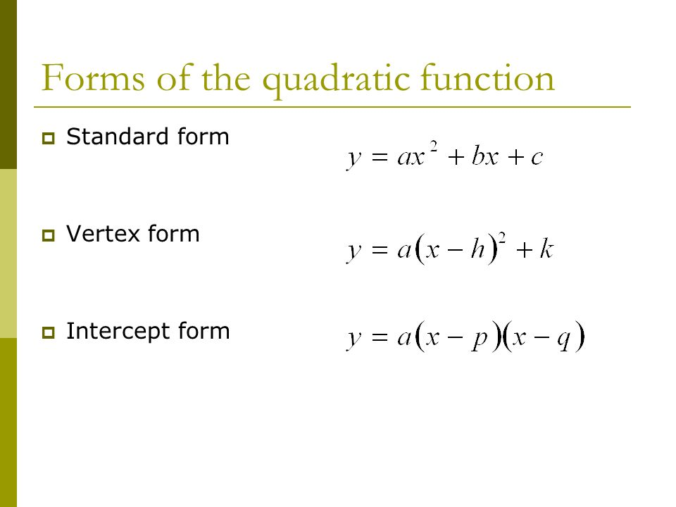 intercept form to standard form quadratic  Graphing quadratic functions (Section 1111.11. Forms of the ...