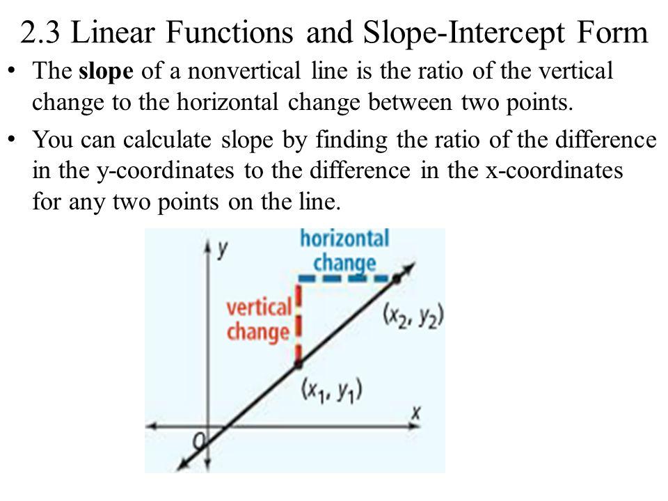 slope intercept form coordinates  10.10 Linear Functions and Slope-Intercept Form The slope of a ...