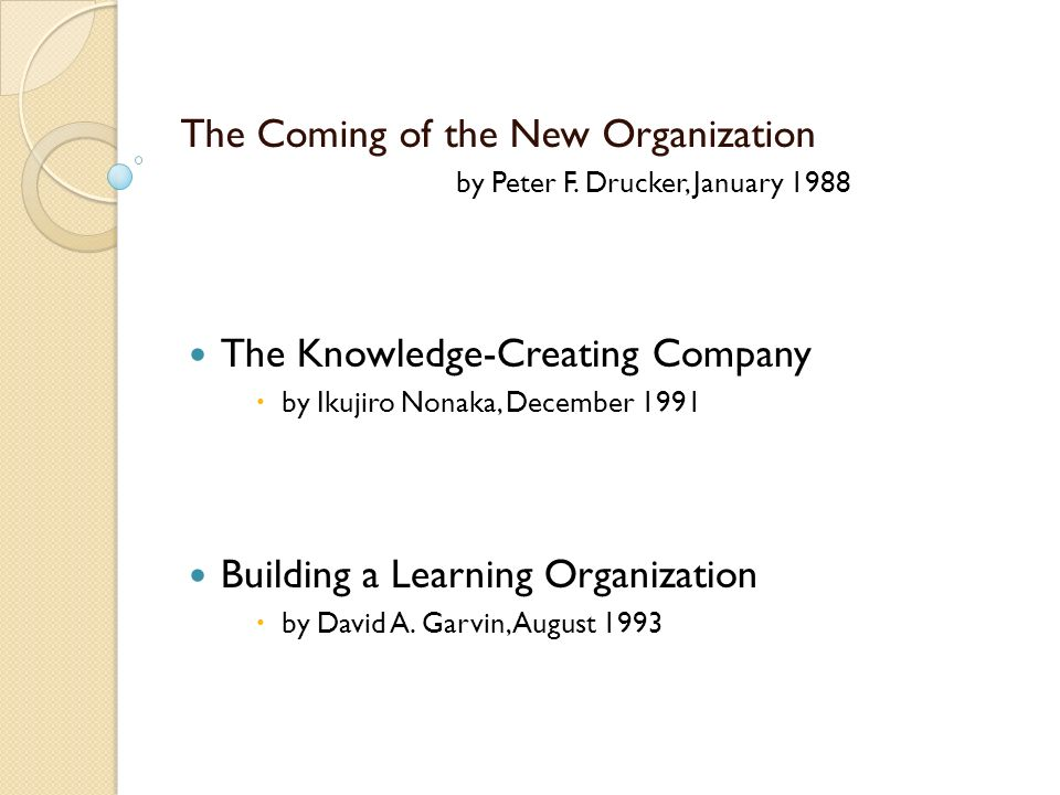 coming of the new organization peter drucker review Read new romance book reviews, posts from your favorite authors, samples, exciting digital first publications and e-book specials  managing the non-profit organization by peter f drucker  creating a major need for expert advice on how to manage these organizations effectively management legend peter drucker provides excellent.