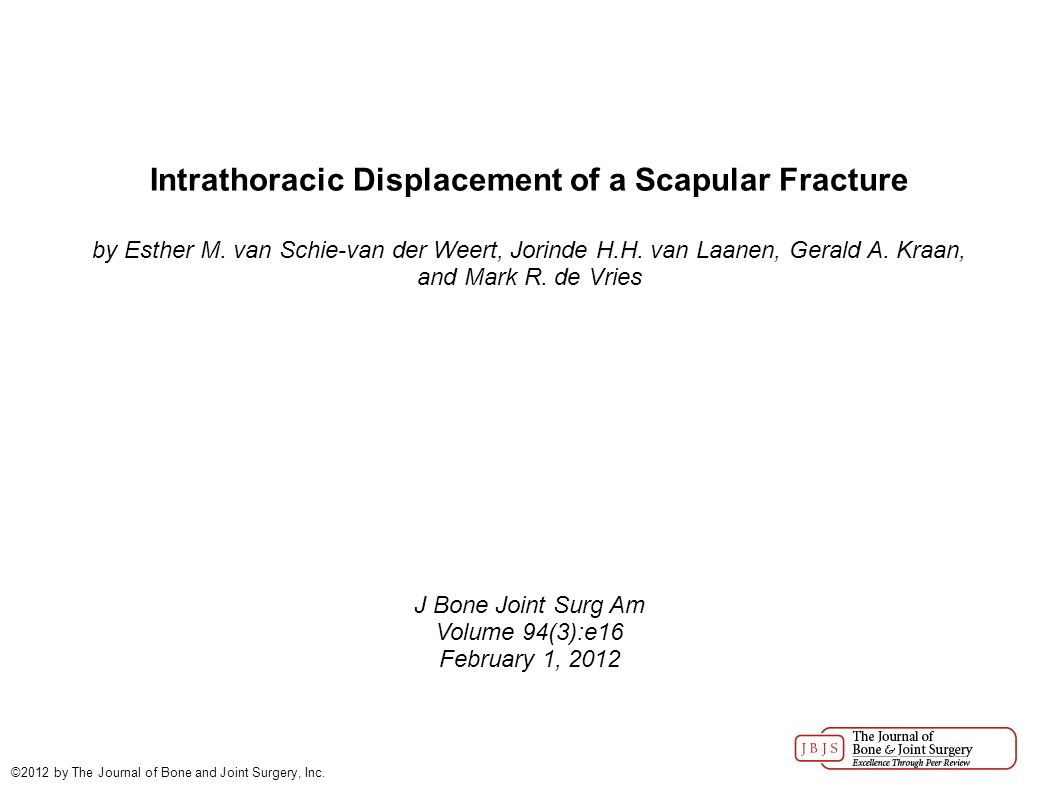 Intrathoracic Displacement Of A Scapular Fracture By Esther M Van
