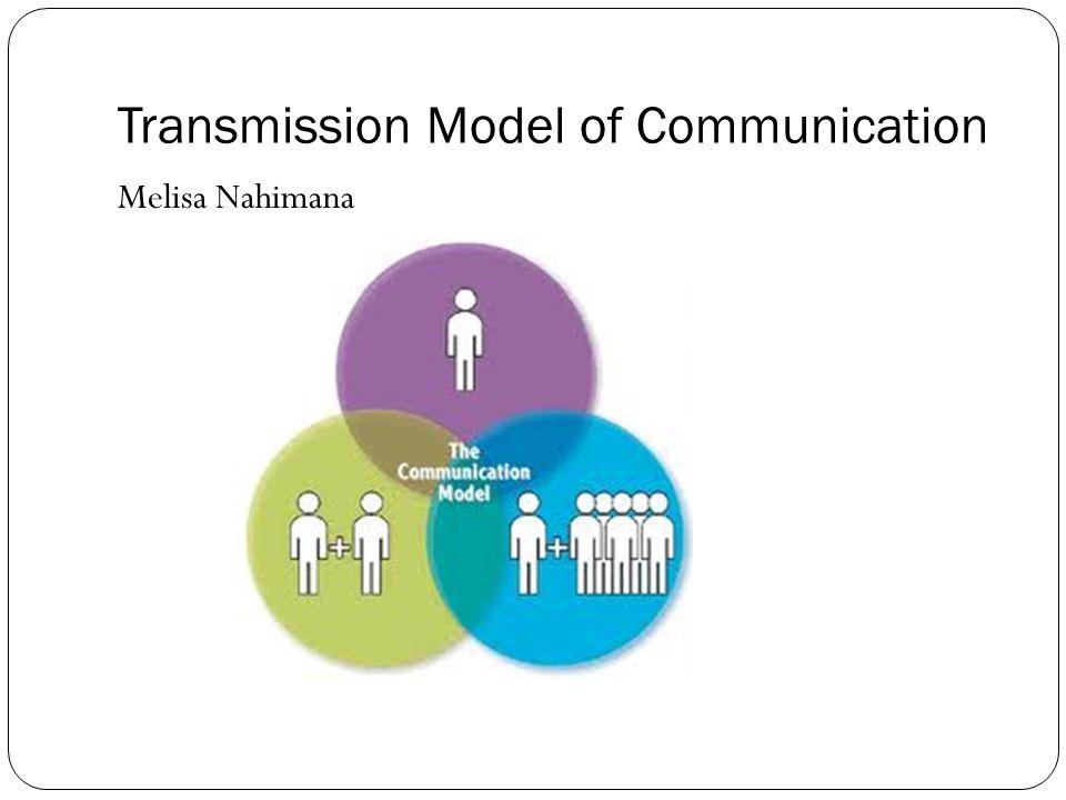 transmission model of communication definition