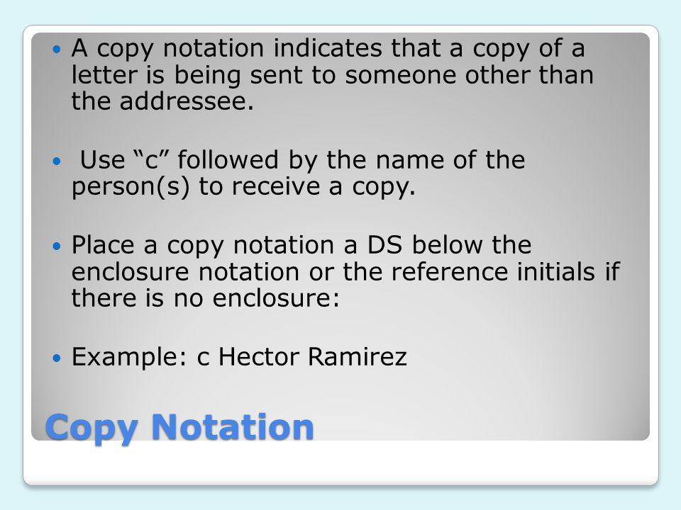 Copy Notation A Copy Notation Indicates That A Copy Of A Letter Is Being  Sent To
