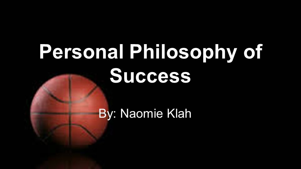 developing a personal philosophy