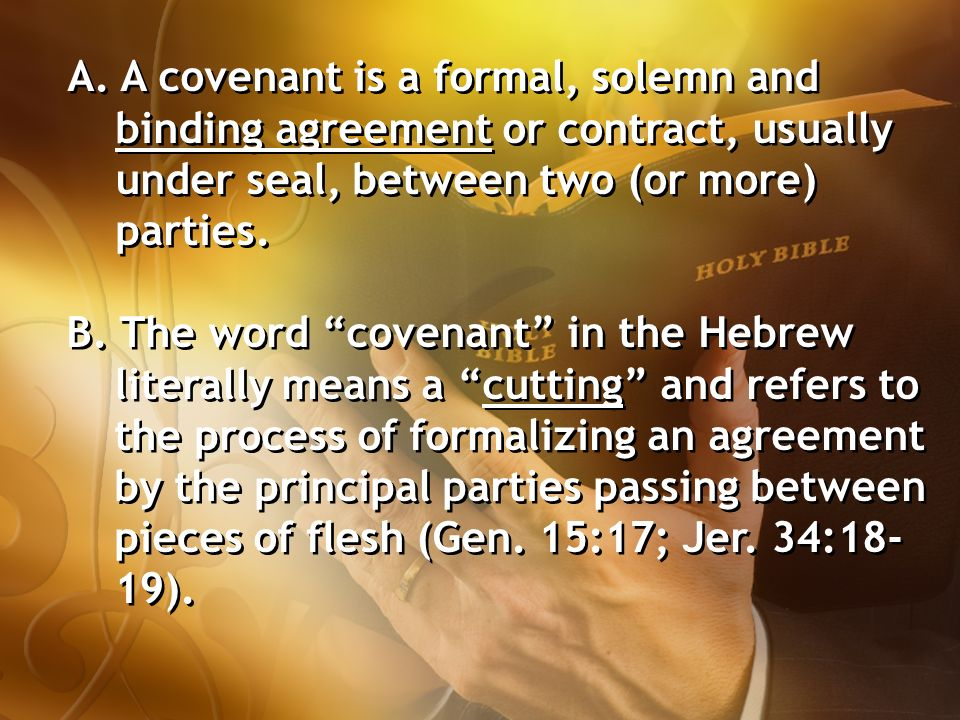 The Covenantal Principle I What Is The Covenantal Principle Of