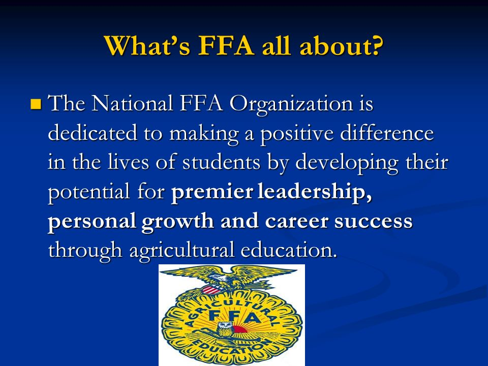 What's FFA all about.