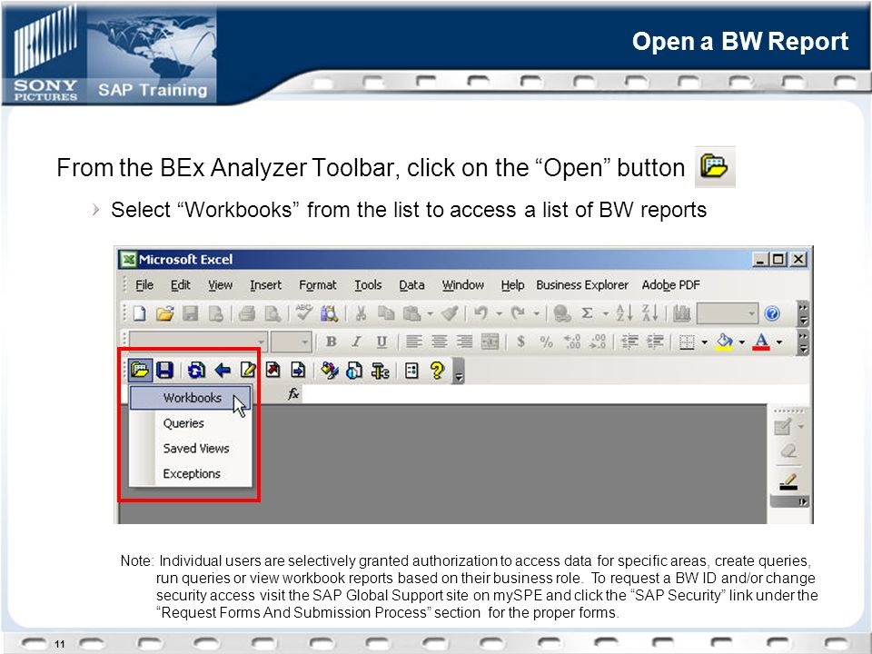 BW Basics  1 2 BW Overview……………………………………… Accessing BW Reports
