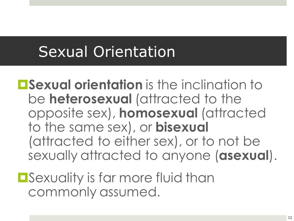 what factors influence sexual orientation Developmental factors associated with attempts at sexual orientation change included higher levels of early sexual orientation conversion therapy was the treatment of choice when homosexuality was thought issues of attachment, social and family considerations, religious and spiritual factors, and.