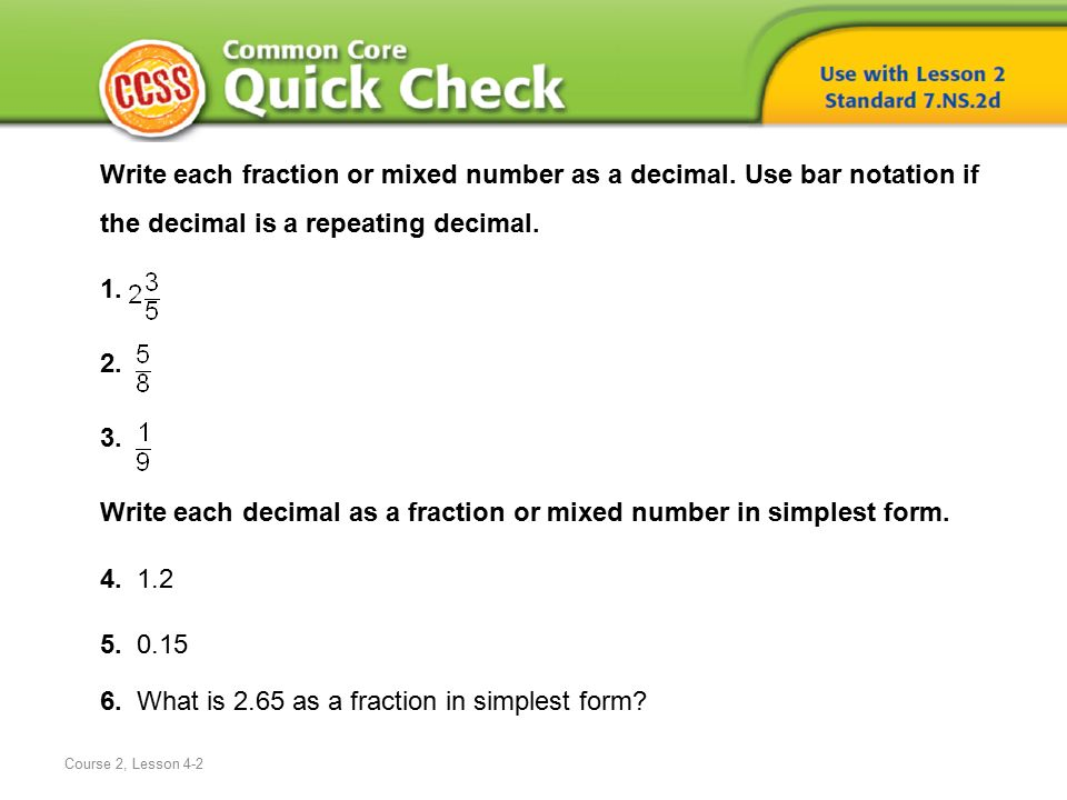 Course  2 Write Each Fraction Or Mixed Number As A Decimal