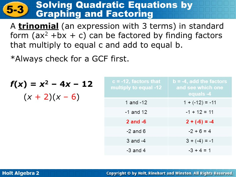 Holt Algebra Solving Quadratic Equations By Graphing And Factoring A