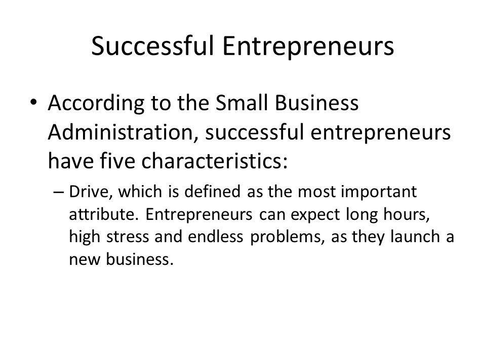 Successful Entrepreneurs According to the Small Business
