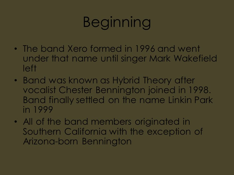 Beginning The band Xero formed in 1996 and went under that name