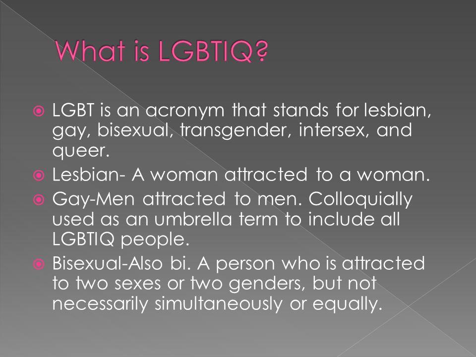 Gay lesbian bisexual transgender intersex