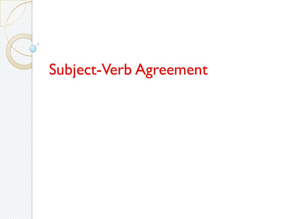 Subject Verb Agreement Exercise 1 P 84 Add S Or Es Where