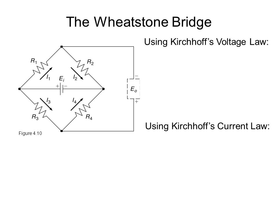 slide_1 the wheatstone bridge figure 4 10 using kirchhoff's voltage law