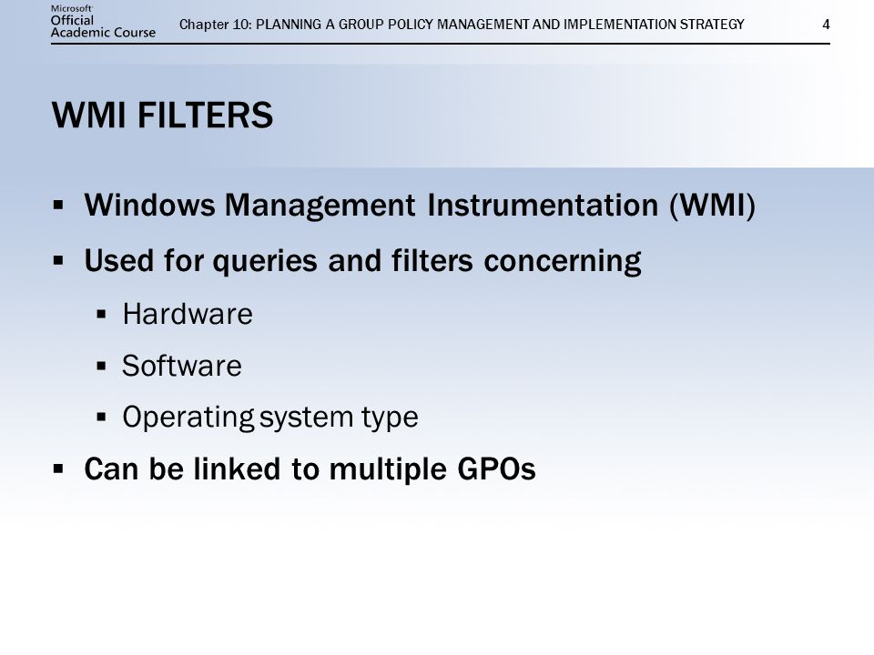 11 PLANNING A GROUP POLICY MANAGEMENT AND IMPLEMENTATION