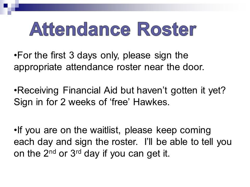 Please initial the attendance roster near the door if you are on 3 for fandeluxe Choice Image