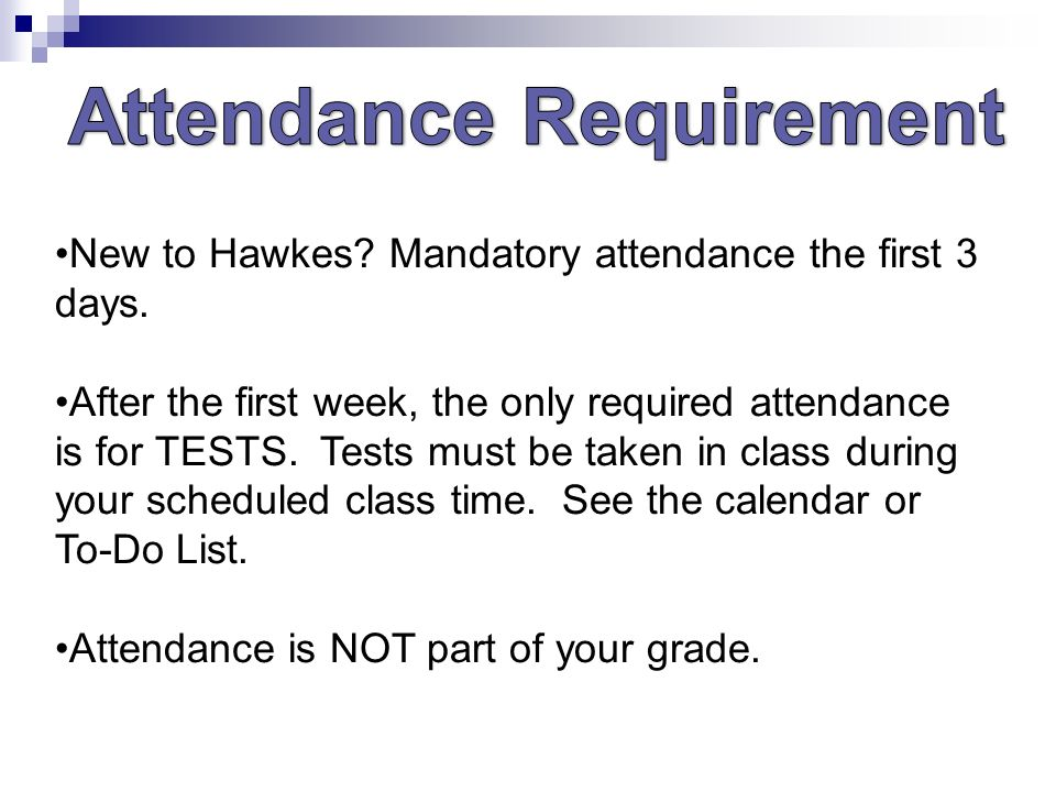 Please initial the attendance roster near the door if you are on new to hawkes mandatory attendance the first 3 days fandeluxe Choice Image