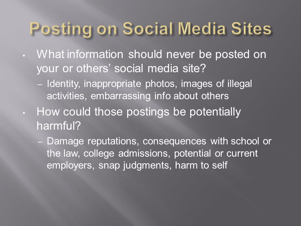 Personal & Social Media Responsibilities   If you've ever